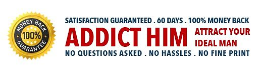 addict-him-to-you-review-guarantee