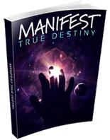 Manifest True Destiny Reviews