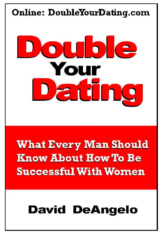 David Deangelop Double Your Dating